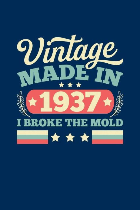 Vintage Made In 1937 I Broke The Mold: Mens Alternative Birthday ...