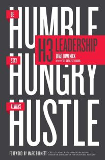 "Résultat de recherche d'images pour ""H3 Leadership: Be Humble. Stay Hungry. Always Hustle"""
