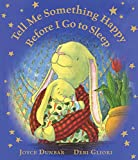 Tell Me Something Happy Before I Go to Sleep (lap board book) (Lullaby Lights)