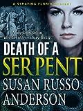 Death of a Serpent (A Serafina Florio Mystery Book 1)