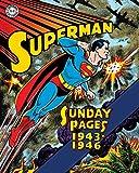Superman: The Golden Age Sundays 1943–1946