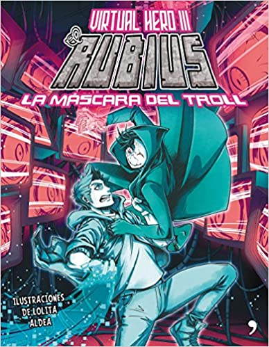 La mascara del troll: Virtual Hero III
