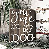 You Me And The Dog Rustic Wood Sign 11x14