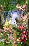 Adventures in Fyelda by [Darling, Harriet]