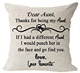 Aunt gift thank for be my Aunt quote Cotton Linen Square Throw Waist Pillow Case Decorative Cushion Cover Pillowcase Sofa 18'x 18' (Aunt)