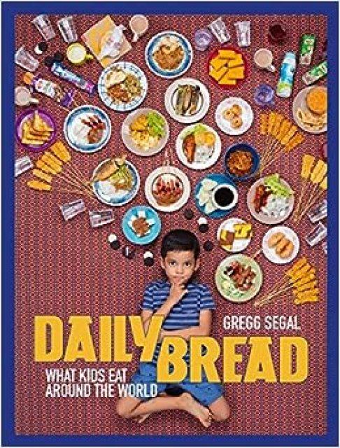 Resultado de imagen para Daily Bread: What Kids Eat Around the World
