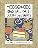 Product review for Moosewood Restaurant Book of Desserts