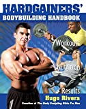 The Hardgainer's Body Building Handbook: Workouts, Nutrition, and Results