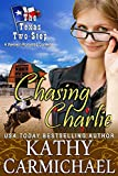 Chasing Charlie: A Romantic Comedy (The Texas Two-Step Series Book 1)