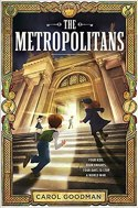 Cover for THE METROPOLITANS by Carol Goodman