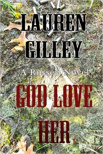 God Love Her by Lauren Gilley