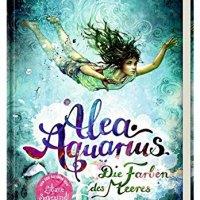 Alea Aquarius – Der Ruf des Wassers (Alea Aquarius Band 2) / Tanya Stewner, Claudia Carls (Ill.).