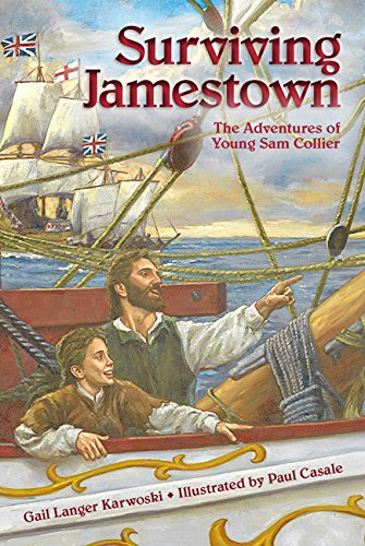 Surviving Jamestown: The Adventures of Young Sam Collier