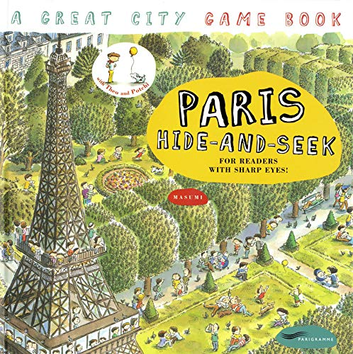 Paris Hide And Seek A Great City Game Book Masumi