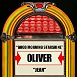 Good Morning Starshine / Jean