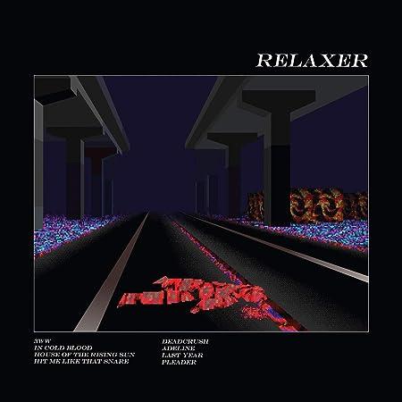 RELAXER (180 Gram Vinyl w/Digital Download)