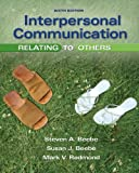 Interpersonal Communication: Relating to Others (6th Edition)