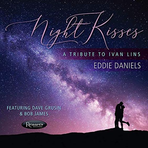 Eddie Daniels - Night Kisses - A Tribute To Ivan Lins - Amazon.com ...