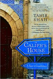 The Caliph's House - Travel Books