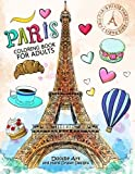 Paris Coloring Book for Adults: Stress Relieving France coloring book