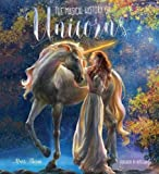 The Magical History of Unicorns (Gothic Dreams)