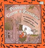 Possum Come A-Knockin' (Turtleback School & Library Binding Edition)