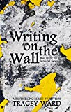 Writing on the Wall (Survival Series Book 1)
