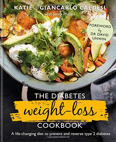 The Diabetes Weight Loss Cookbook: A life-changing diet to prevent and reverse type 2 diabetes 1
