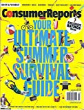 Consumer Reports Your Ultimate Summer Survival Guide Magazine (July 2016 - Exclusive Ratings)
