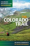The Colorado Trail (Colorado Mountain Club Guidebooks)