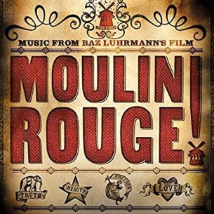 Moulin Rouge!- Music From Baz Luhrmann's Film (2LP)