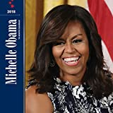 First Lady Michelle Obama 2018 12 x 12 Inch Monthly Square Wall Calendar, USA United States of America Famous Figure (Multilingual Edition)