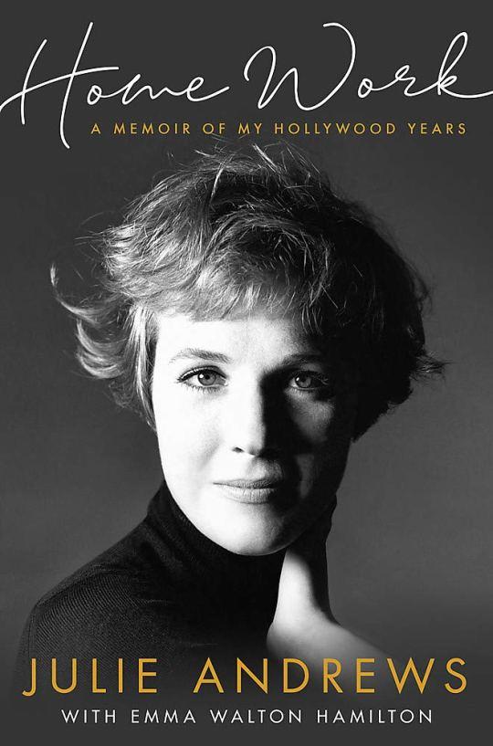 Amazon.fr - Home Work: A Memoir of My Hollywood Years - Andrews, Julie -  Livres cadeaux de noel comédie musicale
