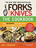 Forks Over Knives―The Cookbook: Over 300 Recipes for Plant-Based Eating All Through the Year