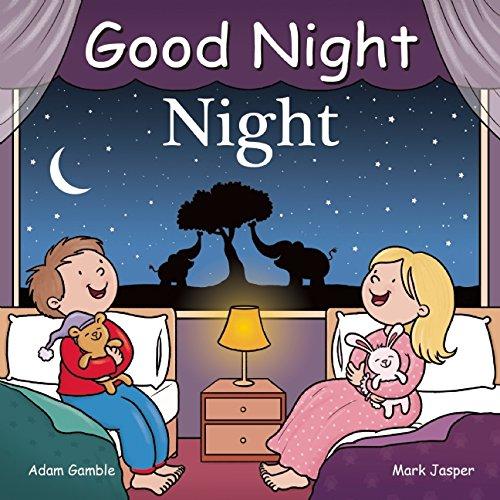 [bL4iy.Download] Good Night Night by Adam Gamble, Mark Jasper Adam Gamble Adam Gamble Adam Gamble [Z.I.P]