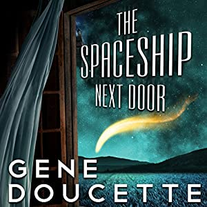 The Spaceship Next Door audiobook cover
