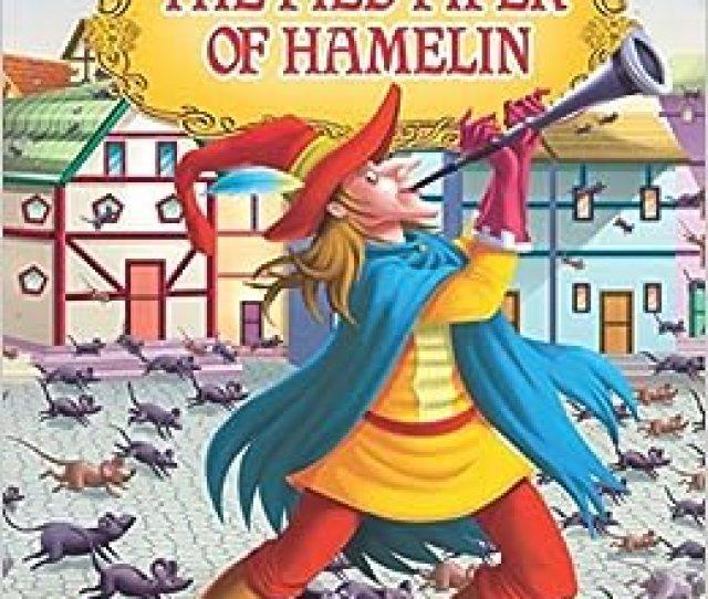 The Pied Piper Of Hamelin Paperback Jan 01 2011 Dreamland Publications Dreamland Publications 9781730130120 Amazon Com Books