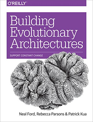 Building Evolutionary Architectures: Support Constant Change (English Edition)