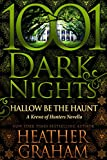 Hallow Be the Haunt: A Krewe of Hunters Novella