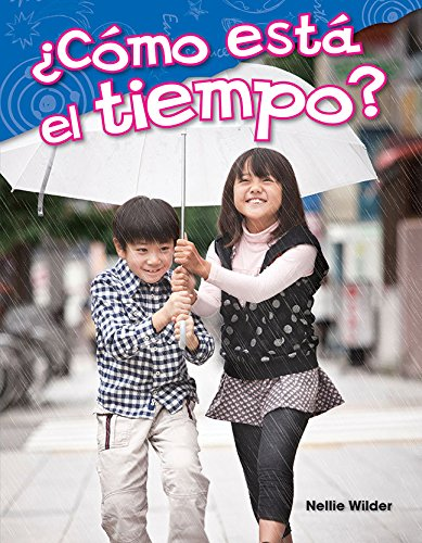 [aBzGp.Free] ¿Cómo está el tiempo? (What Is the Weather?) (Spanish Version) (Science Readers: Content and Literacy) (Spanish Edition) by Nellie Wilder WORD