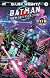 Batman: The Murder Machine (2017) #1 (Dark Nights: Metal (2017-2018))