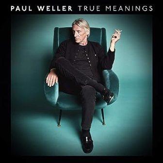 Resultado de imagen de Paul Weller - True Meanings