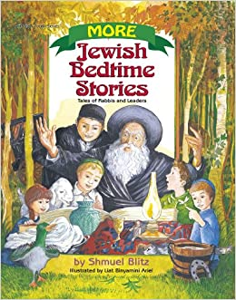 Image result for More Jewish Bedtime Stories: Tales of Rabbis and Leaders