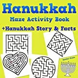 Hanukkah Maze Book + Hanukkah Story & Facts: Fun Activity Book For Kids Ages 6-10