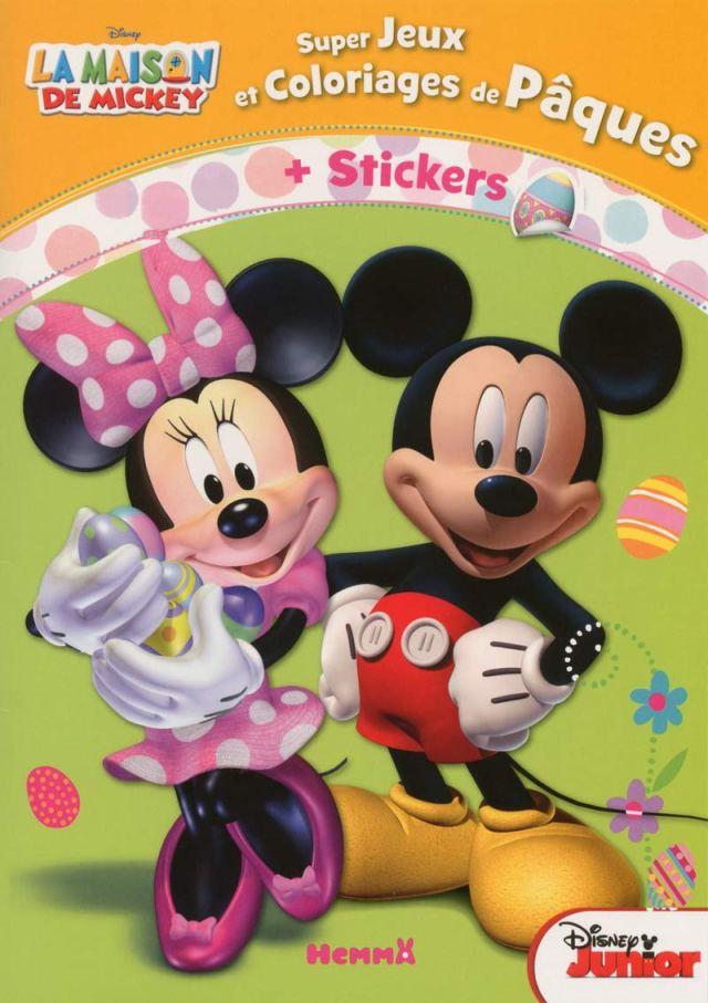 La maison de Mickey Super jeux et coloriages de Pâques (La maison