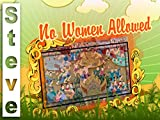 No Women Allowed - With a Sting in the Tale