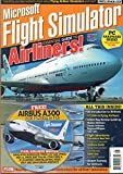 MICROSOFT FLIGHT SIMULATOR Essential Guide To Airliners from PC PILOT Magazine 2010 FREE: AIRBUS A300 for FS2004 & FSX Guide to Flying Airliners CONCORDE TO NEW YORK London to Zurich Flying Lockheeed