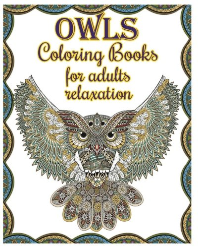 Owl Coloring Books For Adults Relaxation Creative Designs 2017