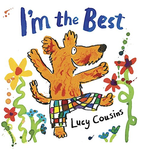 Image result for Select CoverI'm the best / Lucy Cousins.""