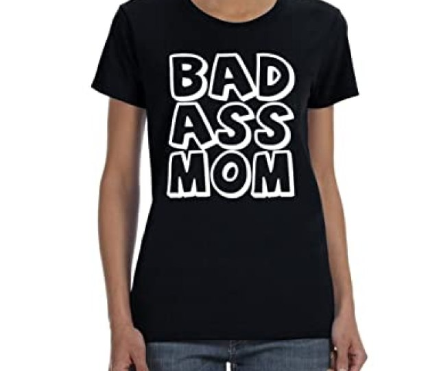 Womens Bad Ass Mom Black T Shirt Small